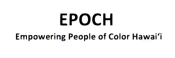 EPOCH Empowering People of Color Hawaii