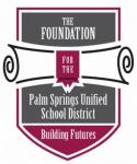 The Foundation for the Palm Springs Unified School District