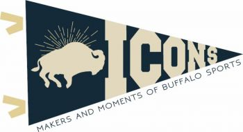 Icons The Makers and Moments of Buffalo Sports